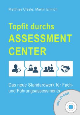 Topfit durchs Assessment Center